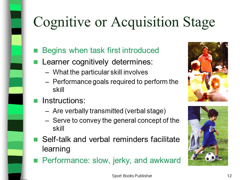 Cognitive or Acquisition Stage