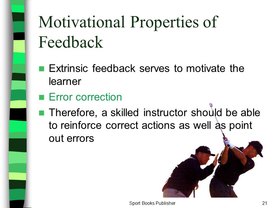 Motivational Properties of Feedback