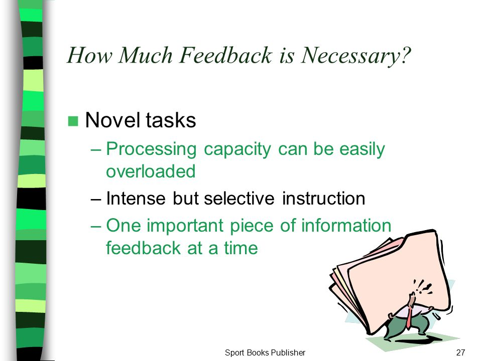 How Much Feedback is Necessary
