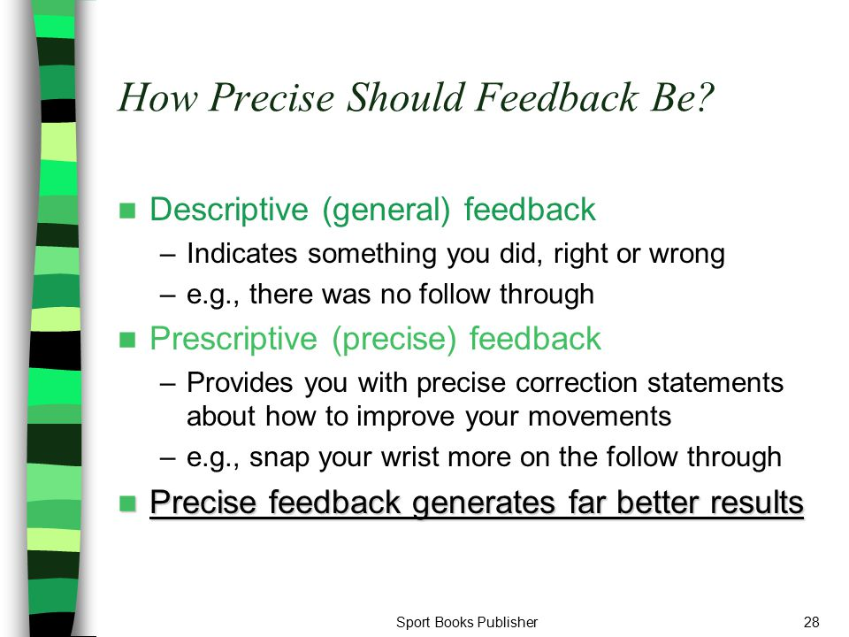 How Precise Should Feedback Be