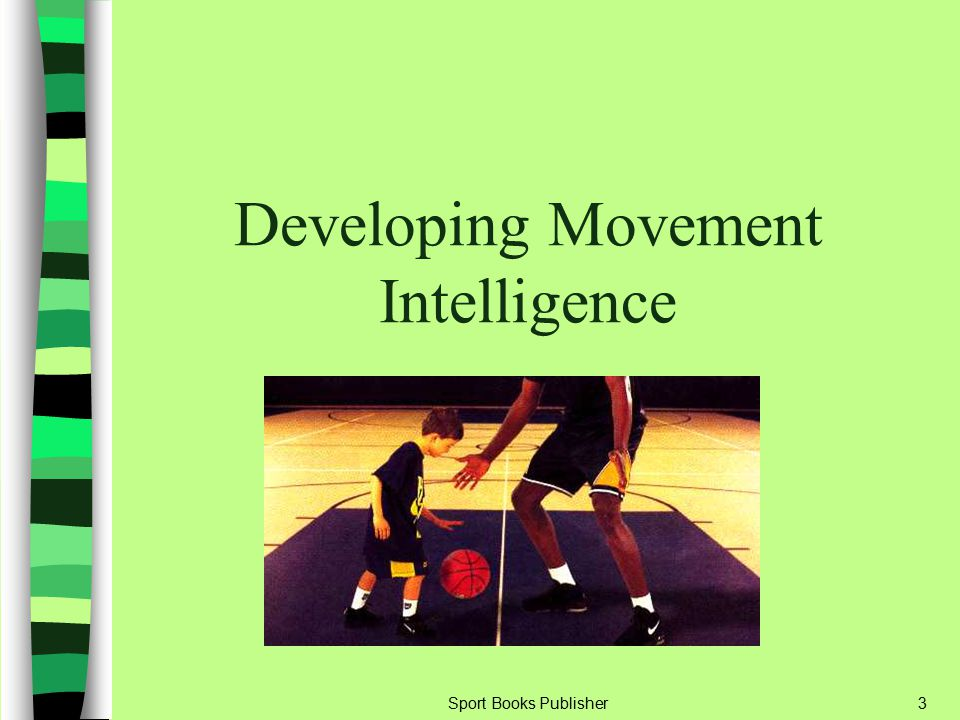Developing Movement Intelligence
