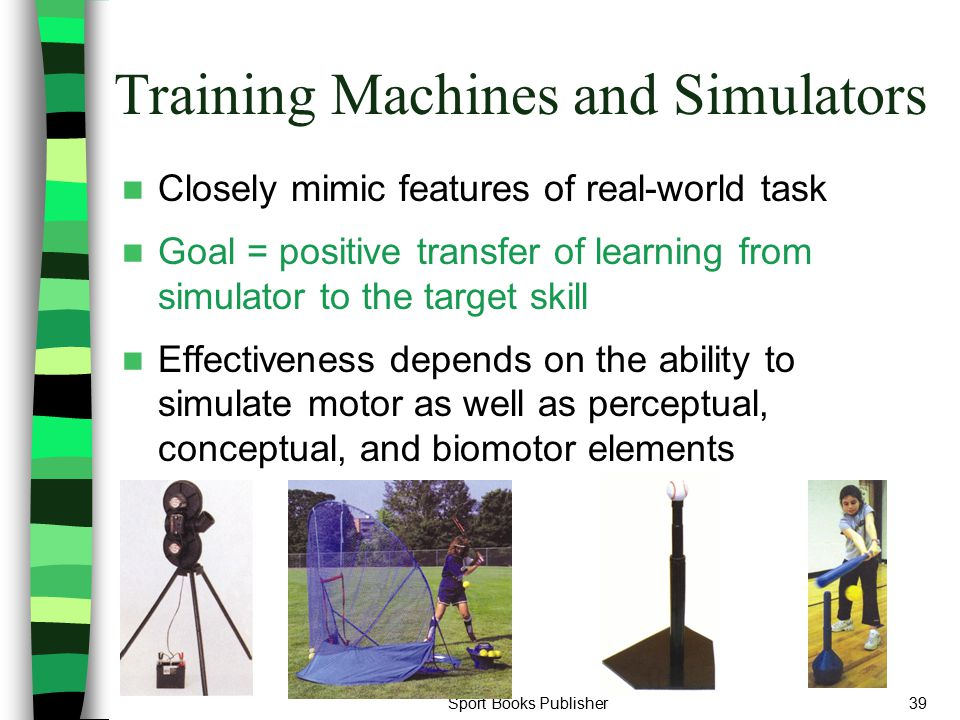 Training Machines and Simulators