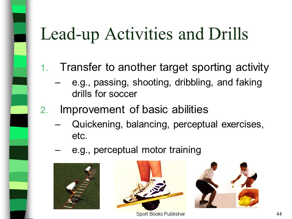 Lead-up Activities and Drills