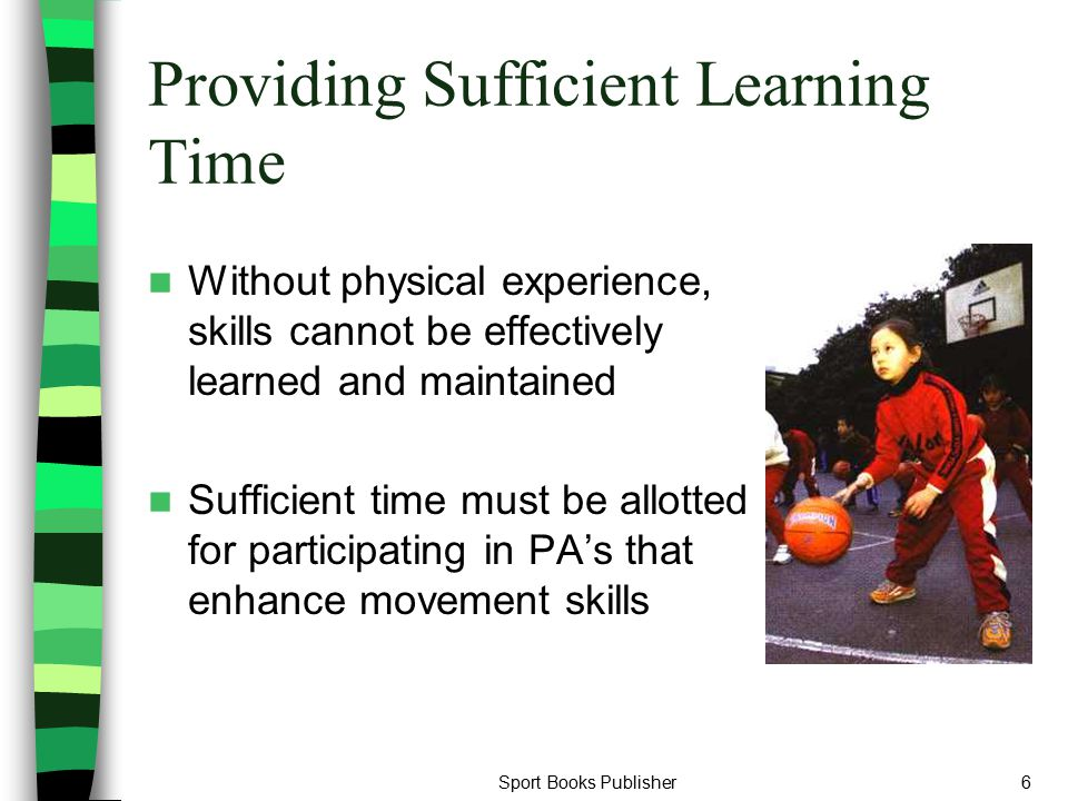 Providing Sufficient Learning Time