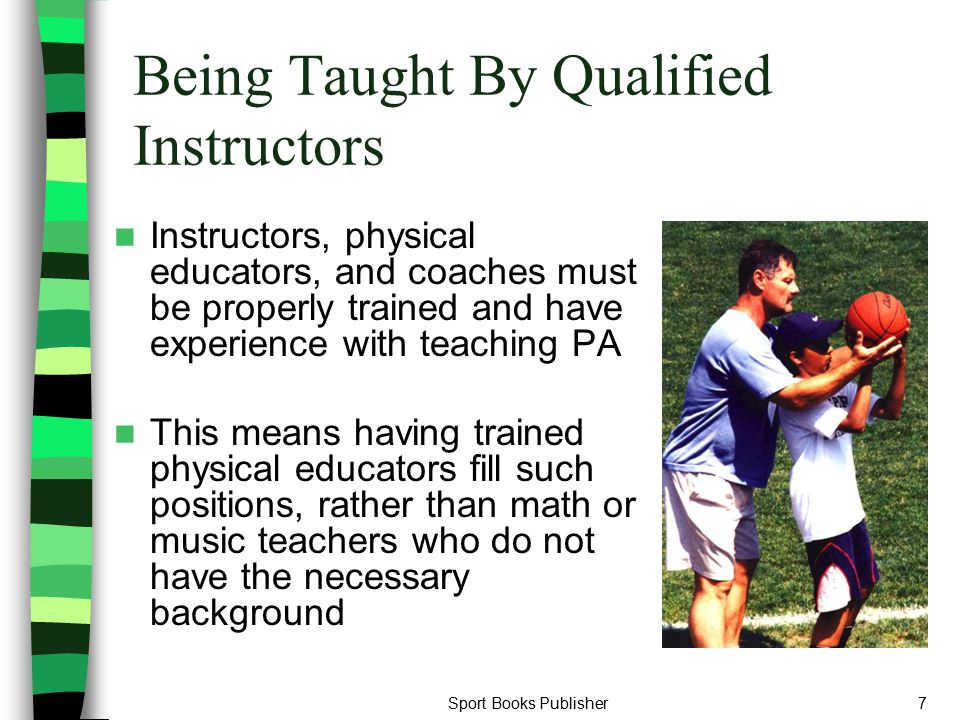 Being Taught By Qualified Instructors