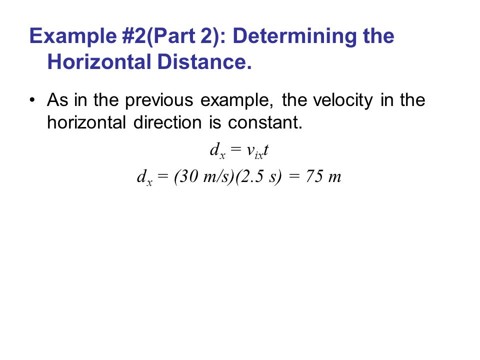 Example #2(Part 2): Determining the Horizontal Distance.