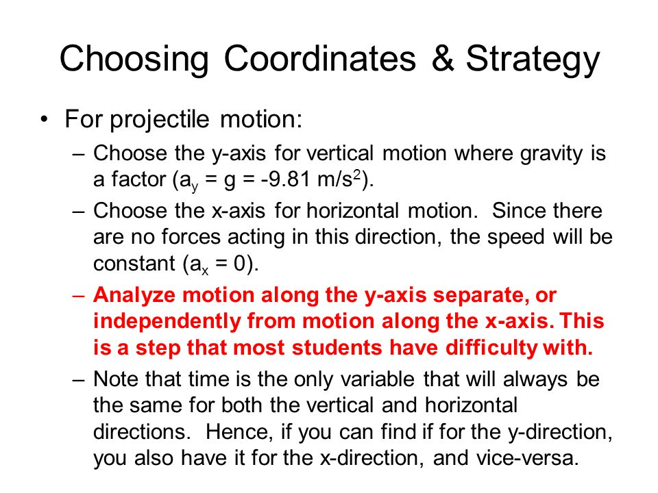 Choosing Coordinates & Strategy