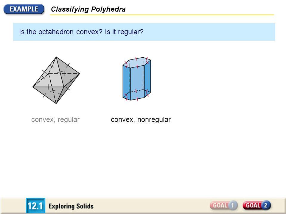 Classifying Polyhedra