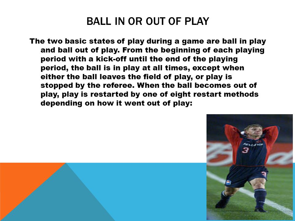 Ball in or out of play