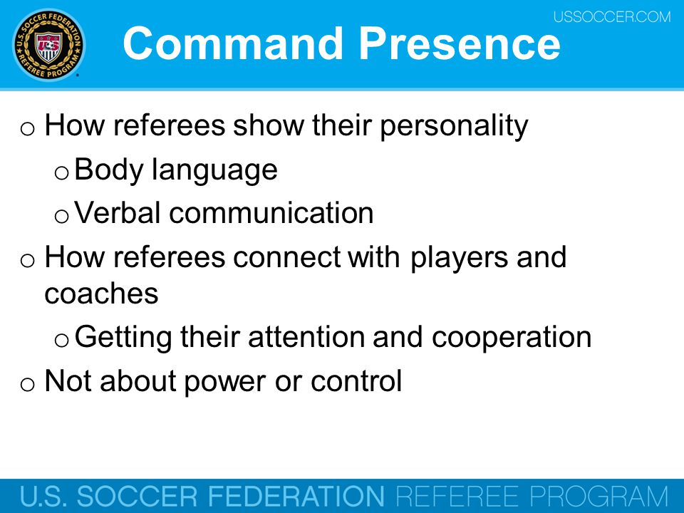 Command Presence How referees show their personality Body language