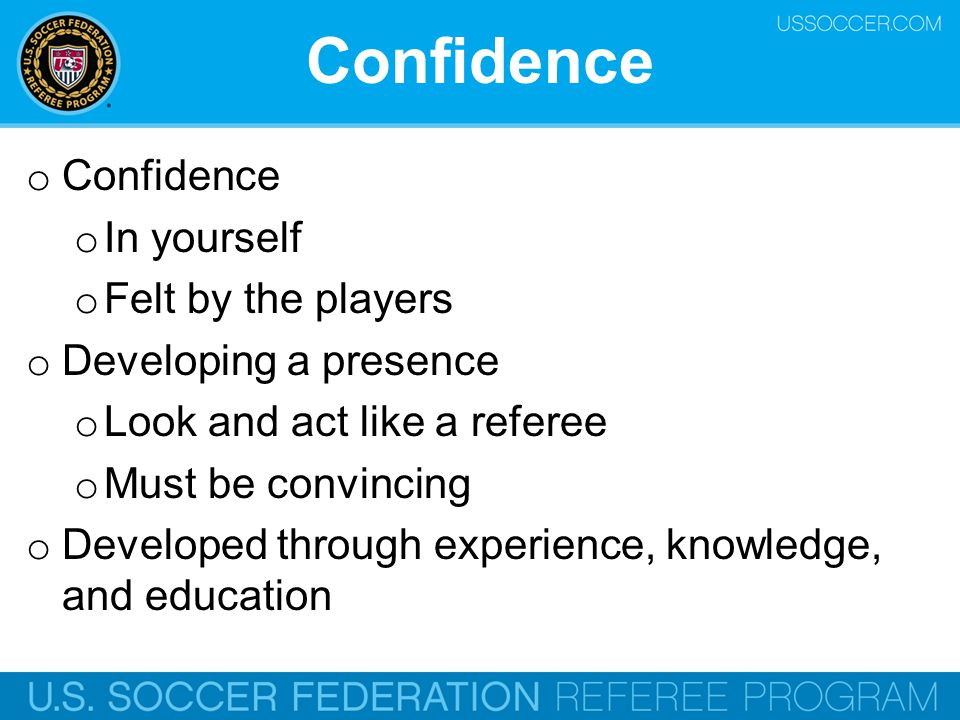 Confidence Confidence In yourself Felt by the players