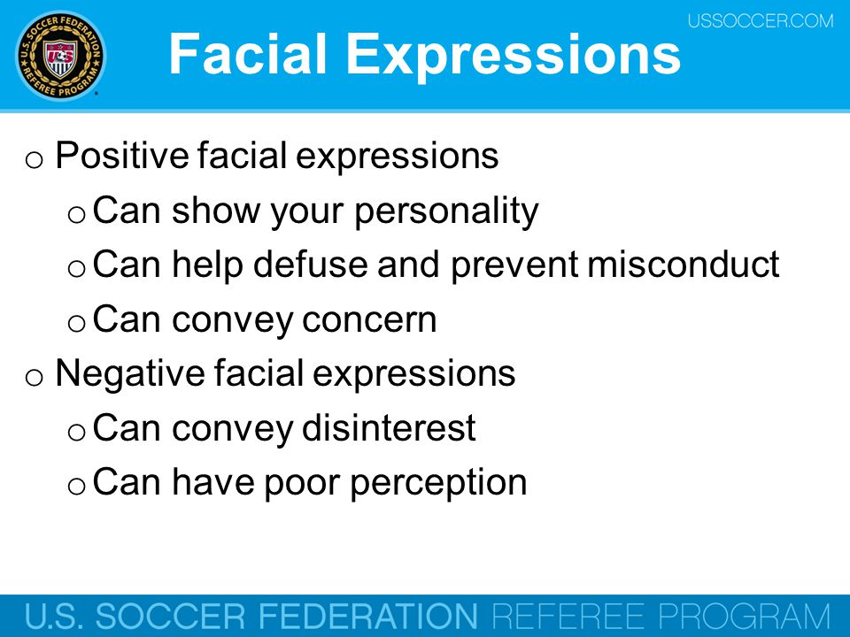 Facial Expressions Positive facial expressions