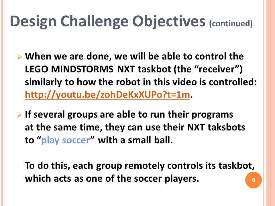 Design Challenge Objectives (continued)
