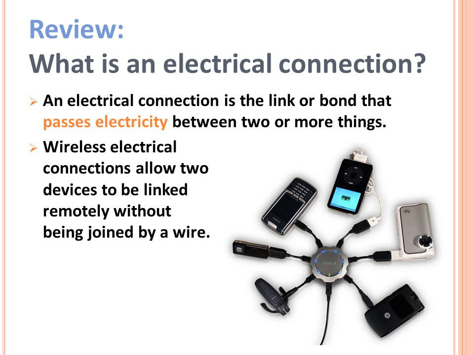 Review: What is an electrical connection