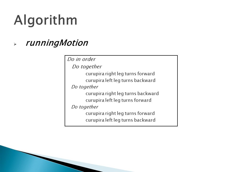 Algorithm runningMotion Do in order Do together