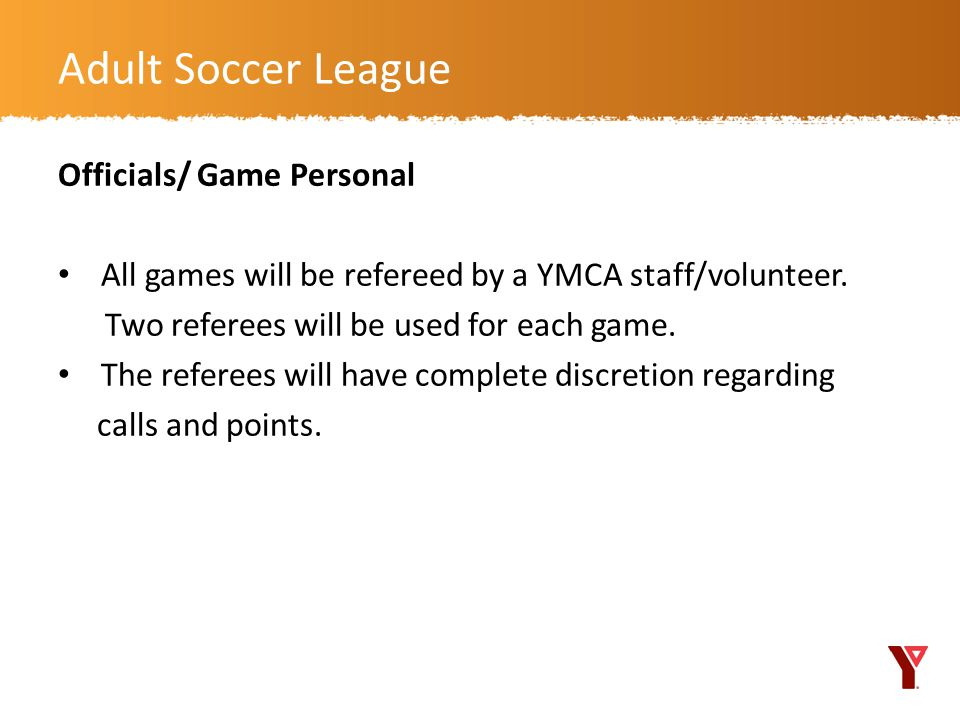 Adult Soccer League Officials/ Game Personal