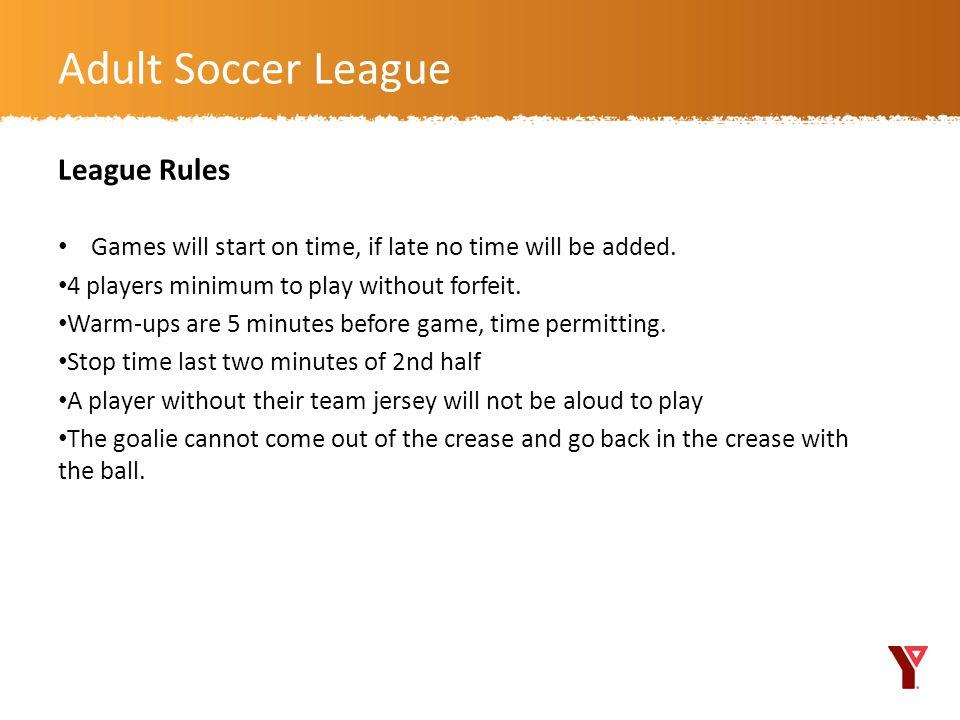 Adult Soccer League League Rules