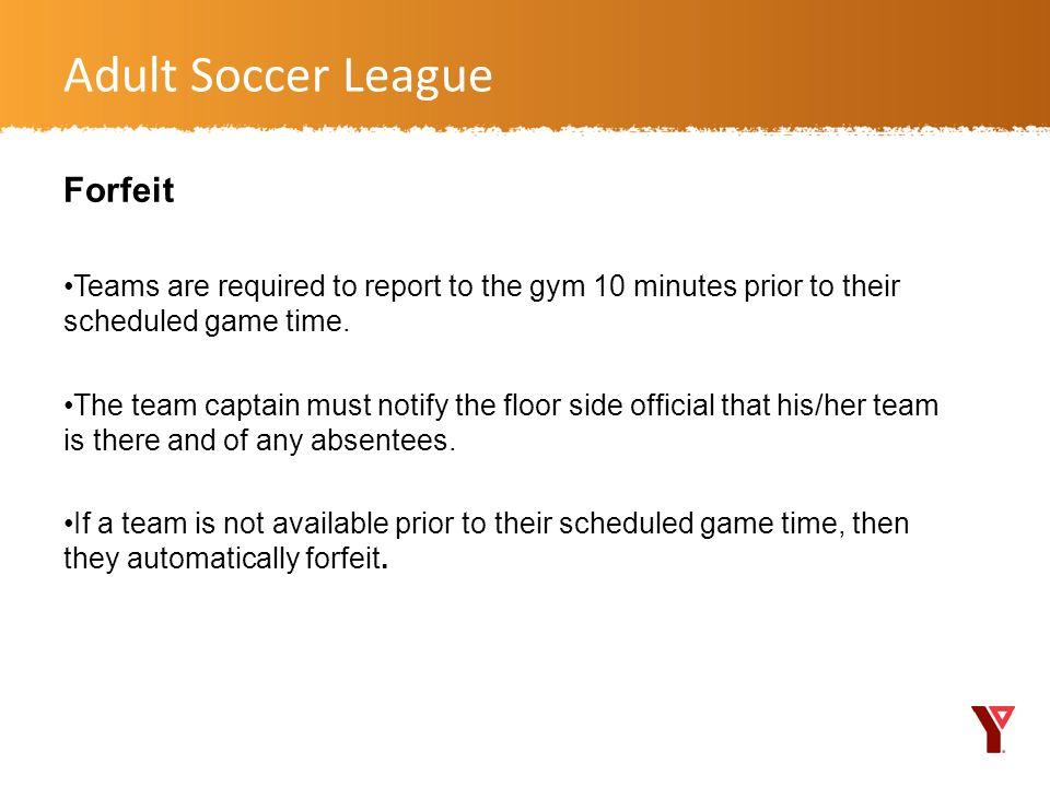Adult Soccer League Forfeit
