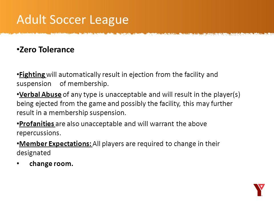 Adult Soccer League Zero Tolerance
