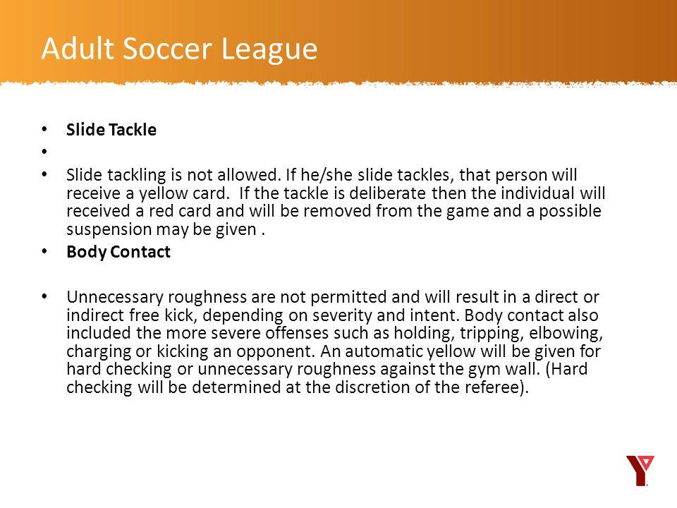 Adult Soccer League Slide Tackle