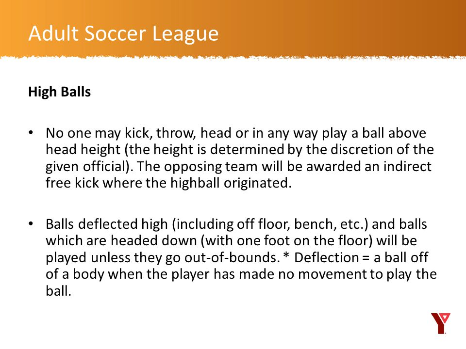 Adult Soccer League High Balls