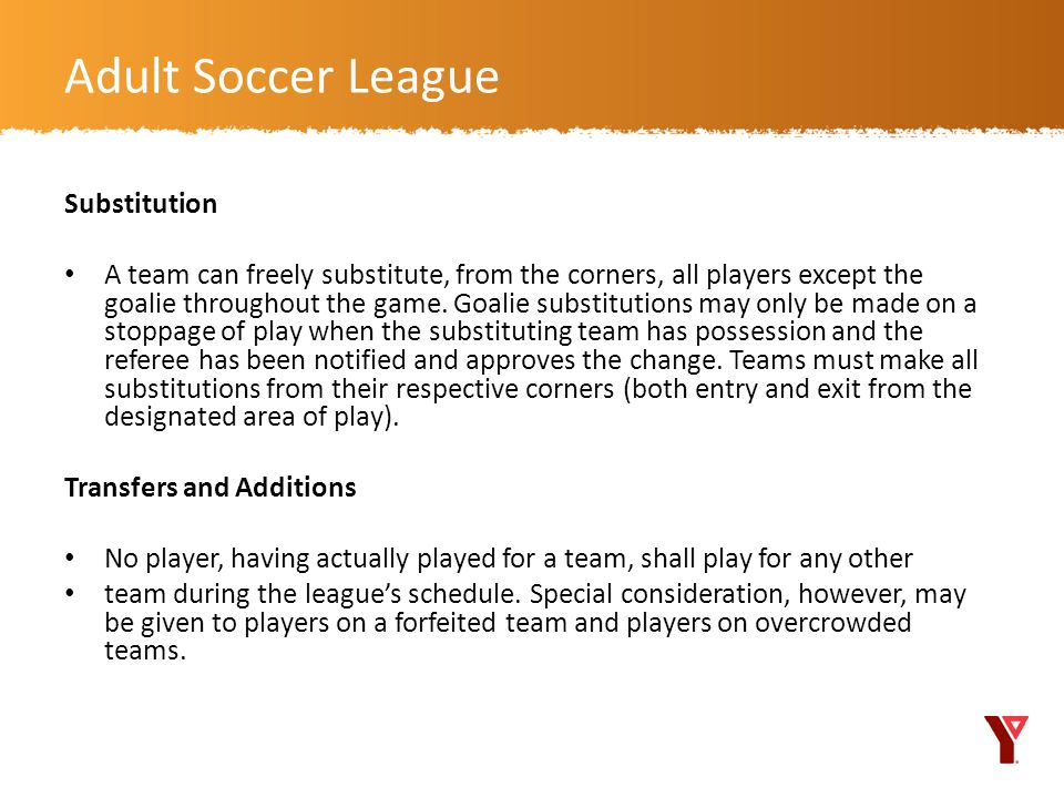 Adult Soccer League Substitution