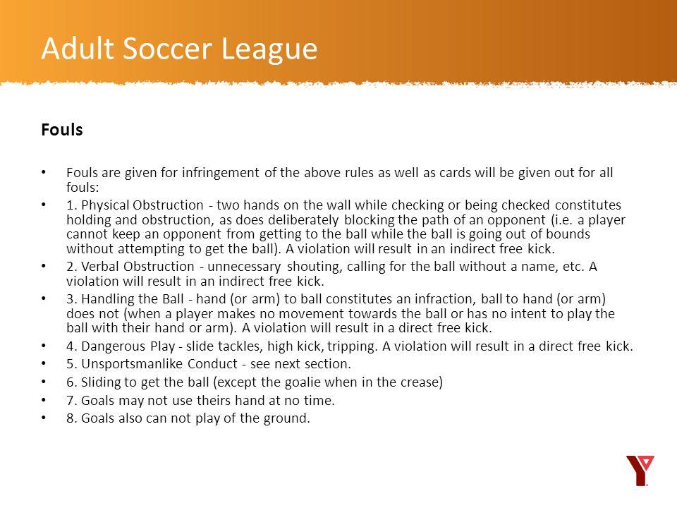 Adult Soccer League Fouls