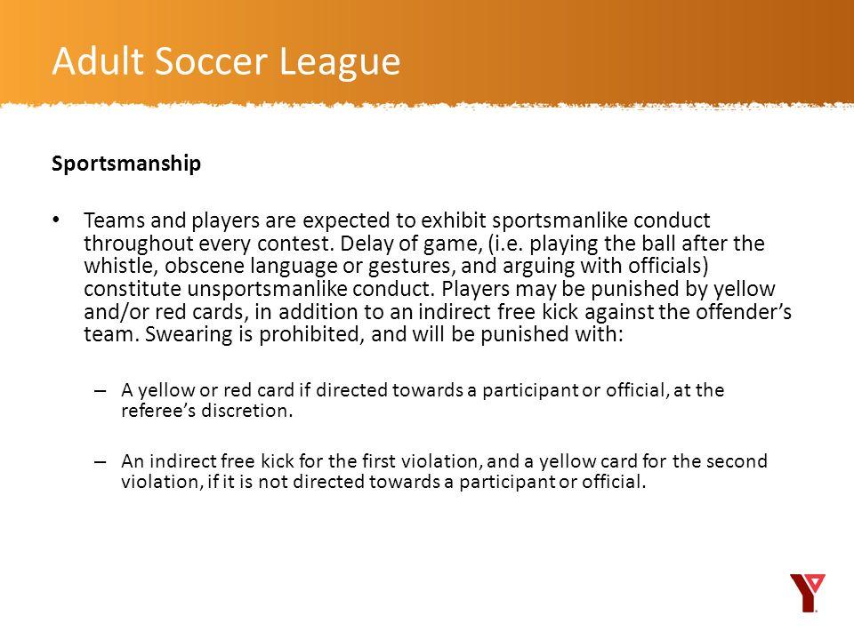 Adult Soccer League Sportsmanship