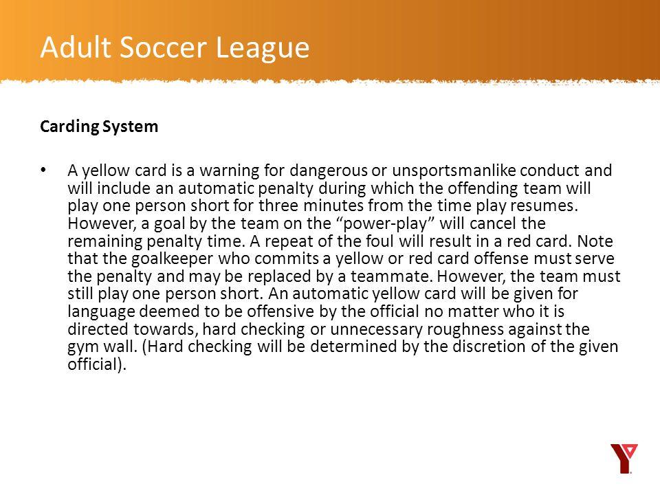 Adult Soccer League Carding System