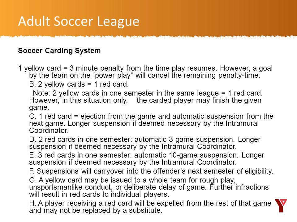 Adult Soccer League Soccer Carding System