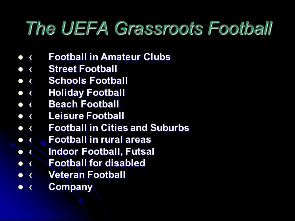 The UEFA Grassroots Football