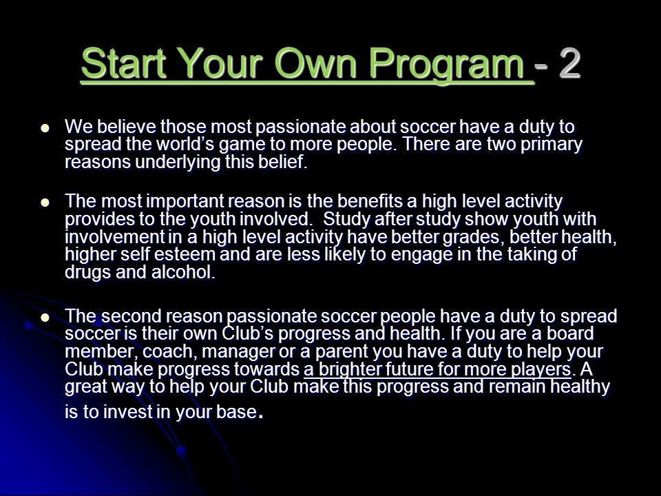 Start Your Own Program - 2