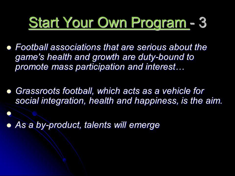 Start Your Own Program - 3