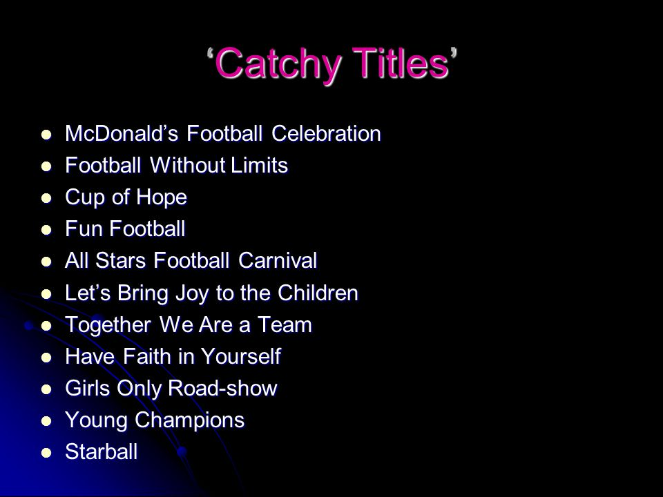 'Catchy Titles' McDonald's Football Celebration