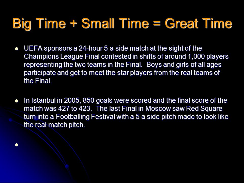 Big Time + Small Time = Great Time