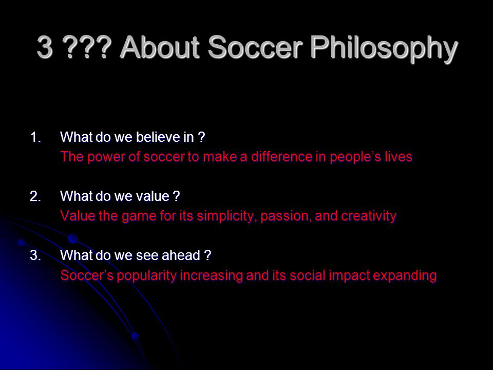 3 About Soccer Philosophy