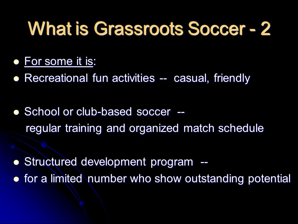 What is Grassroots Soccer - 2