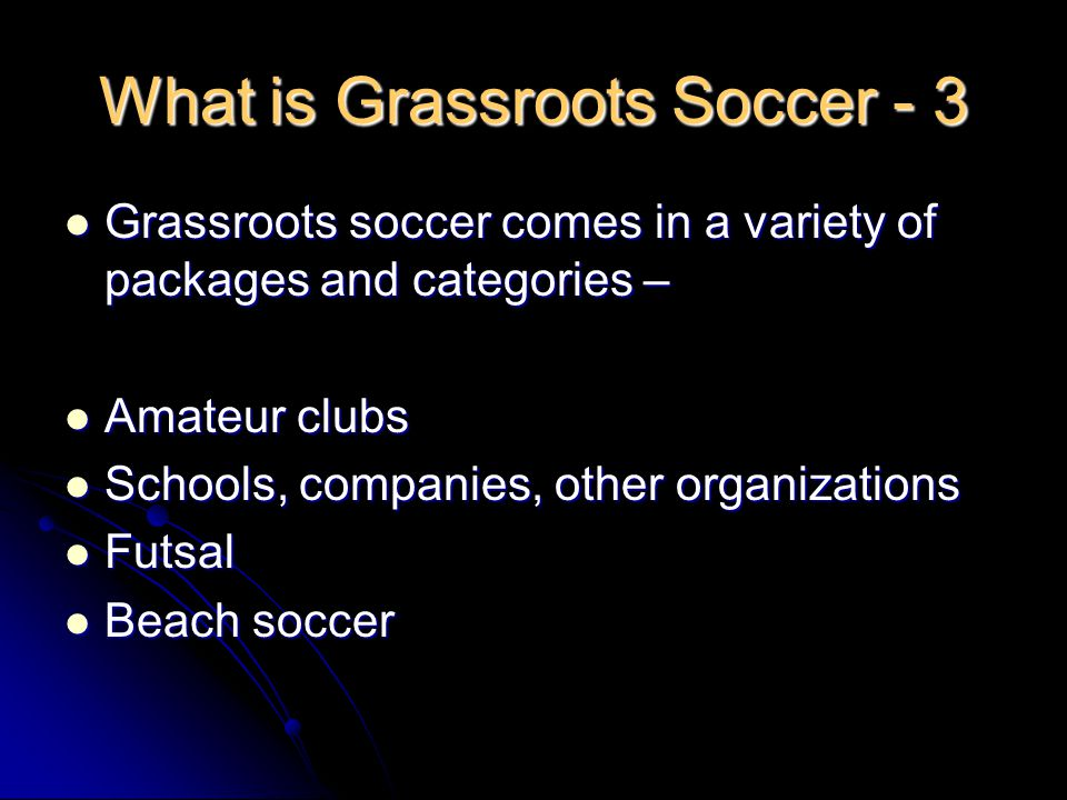 What is Grassroots Soccer - 3