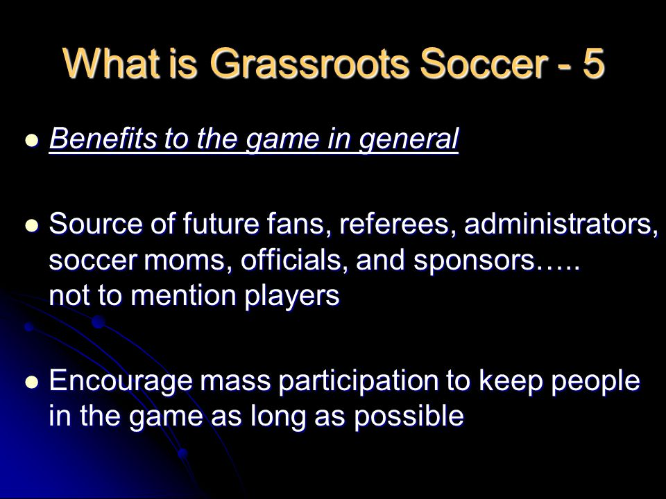 What is Grassroots Soccer - 5