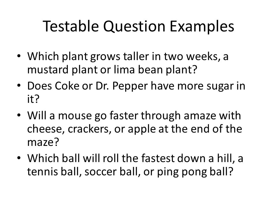 Testable Question Examples