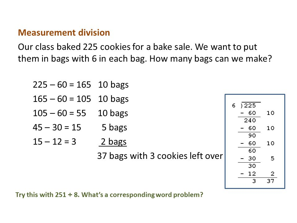 Measurement division Our class baked 225 cookies for a bake sale