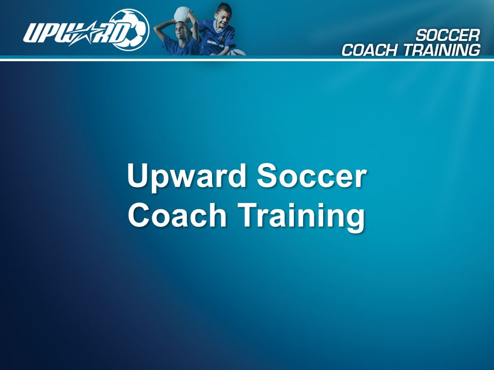 Upward Soccer Coach Training