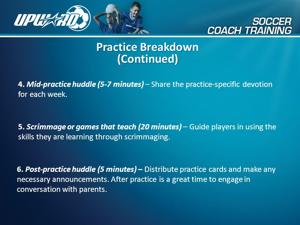 Practice Breakdown (Continued)