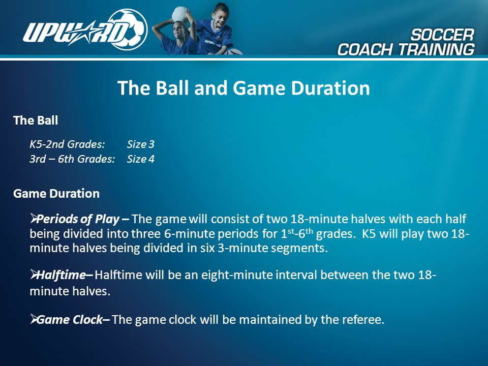The Ball and Game Duration