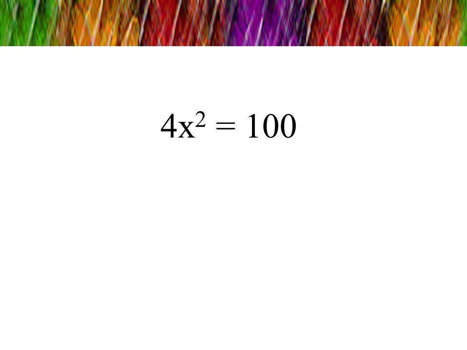 4x2 = 100