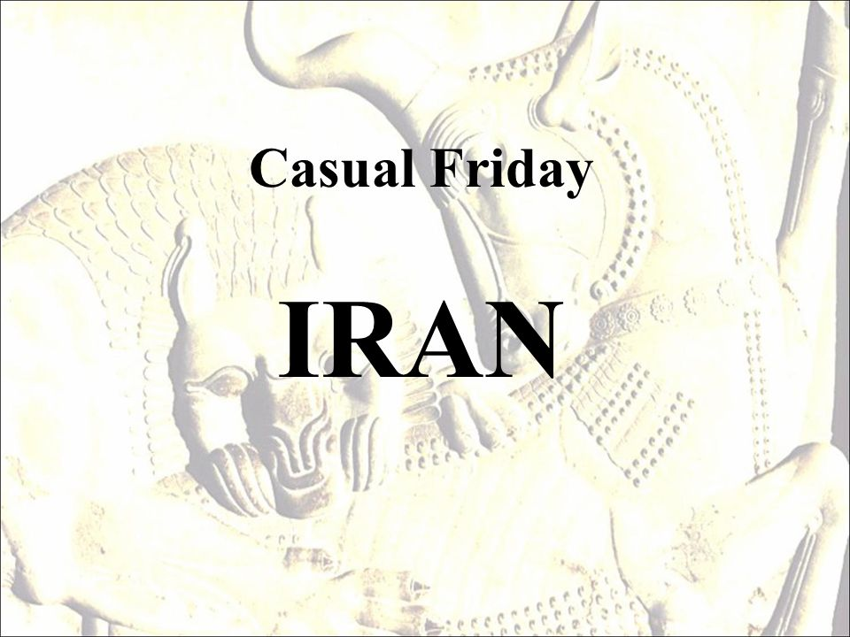 Casual Friday IRAN