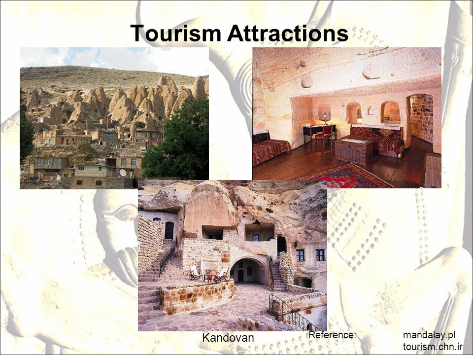 Tourism Attractions Kandovan Reference: mandalay.pl tourism.chn.ir