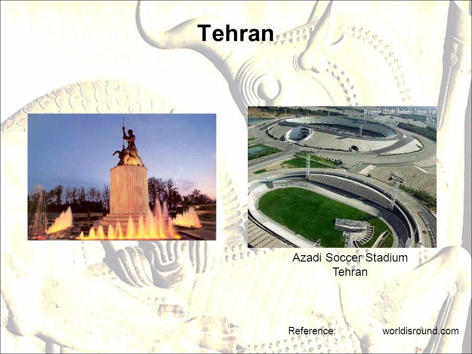 Tehran Azadi Soccer Stadium Tehran Reference: worldisround.com