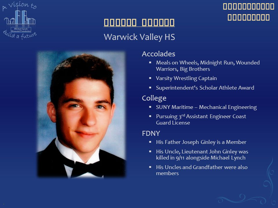 Joseph Ginley Warwick Valley HS Accolades College FDNY .