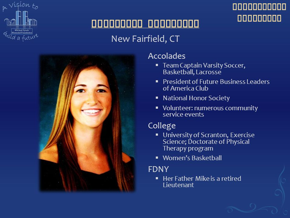 Katherine Broderick New Fairfield, CT Accolades College FDNY